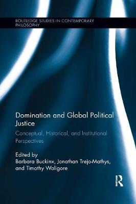 Domination and Global Political Justice - Barbara Buckinx