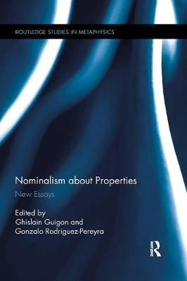Nominalism about Properties - Ghislain Guigon