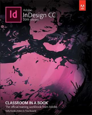 Adobe InDesign CC Classroom in a Book - Kelly Kordes Anton