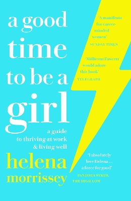 A Good Time to be a Girl - Helena Morrissey