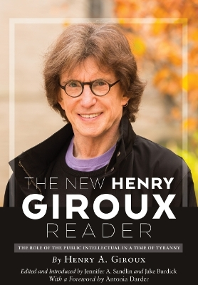 The New Henry Giroux Reader - Jennifer A. Sandlin