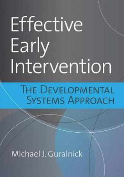 Effective Early Intervention - Michael J. Guralnick