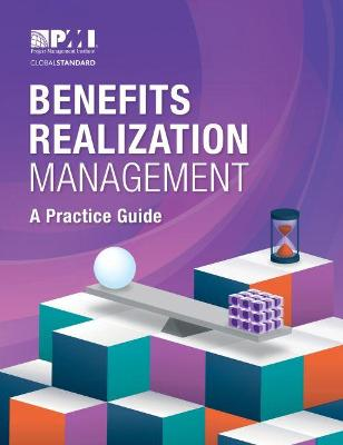 Benefits Realization Management - Project Management Institute