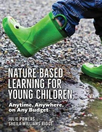 Nature-Based Learning for Young Children - Julie Powers