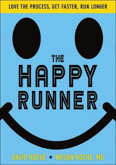 The Happy Runner - David Roche