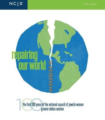 Repairing Our World - National Council of Jewish Women Greater Dallas Section