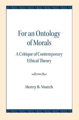 For an Ontology of Morals - Henry Babcock Veatch