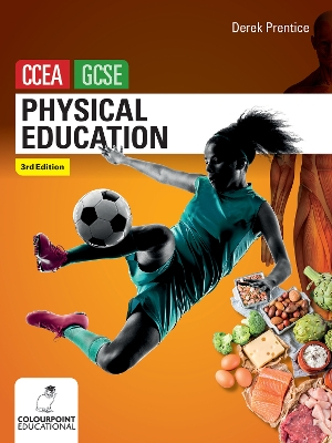 Physical Education for CCEA GCSE (3rd Edition) - Derek Prentice