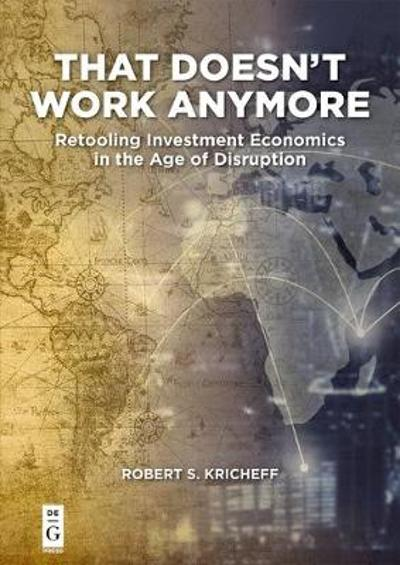 That Doesn't Work Anymore - Robert S. Kricheff