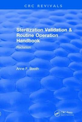 Revival: Sterilization Validation and Routine Operation Handbook (2001) - Anne F Booth