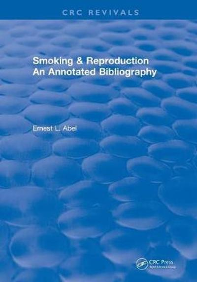 Revival: Smoking and Reproduction (1984) - Ernest L Abel
