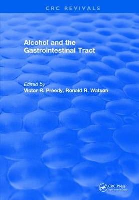 Revival: Alcohol and the Gastrointestinal Tract (1995) - Victor R. Preedy
