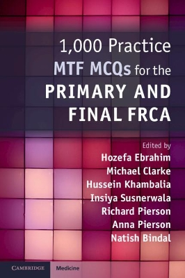 1,000 Practice MTF MCQs for the Primary and Final FRCA - Hozefa Ebrahim