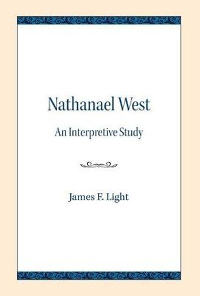 Nathanael West - James F. Light