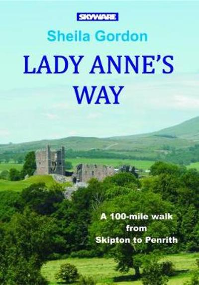Lady Anne's Way - Sheila Gordon