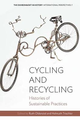 Cycling and Recycling - Ruth Oldenziel