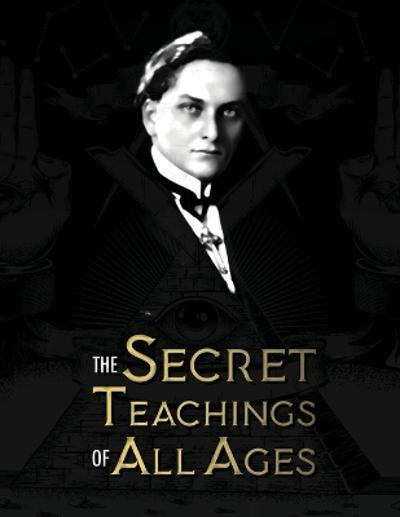 The Secret Teachings of All Ages - Manly P Hall