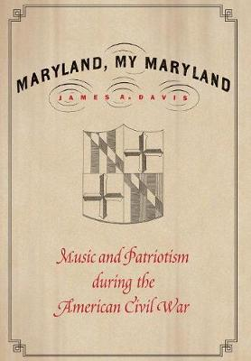 Maryland, My Maryland - James A. Davis