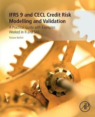 IFRS 9 and CECL Credit Risk Modelling and Validation - Tiziano Bellini