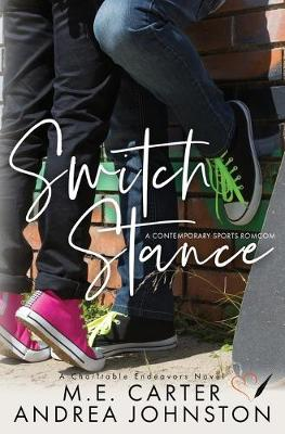 Switch Stance - M E Carter