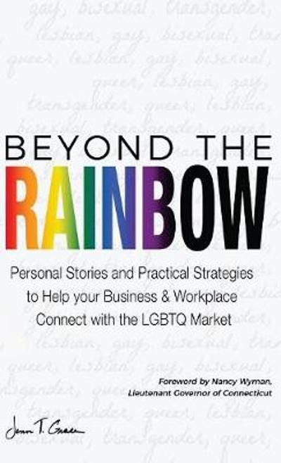 Beyond The Rainbow - Jenn T Grace