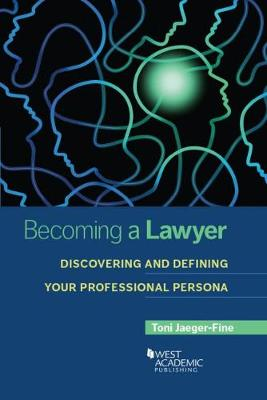 Becoming a Lawyer - Toni Jaeger-Fine