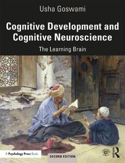 Cognitive Development and Cognitive Neuroscience - Usha Goswami