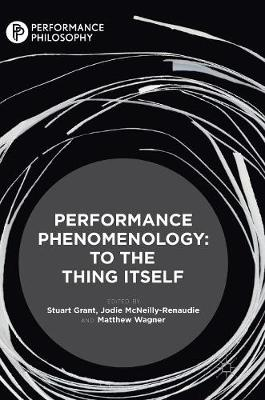 Performance Phenomenology - Stuart Grant
