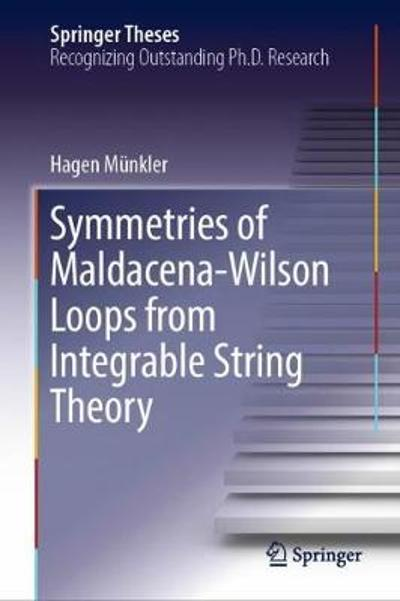 Symmetries of Maldacena-Wilson Loops from Integrable String Theory - Hagen Munkler