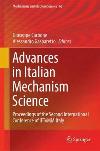 Advances in Italian Mechanism Science - Giuseppe Carbone