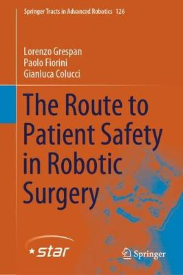The Route to Patient Safety in Robotic Surgery - Lorenzo Grespan