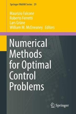 Numerical Methods for Optimal Control Problems - Maurizio Falcone