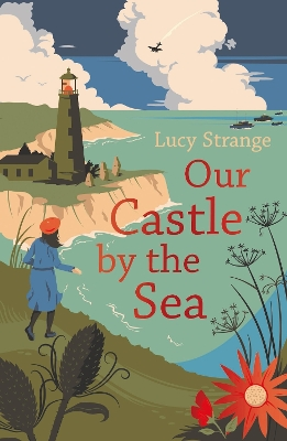 Our Castle by the Sea - Lucy Strange