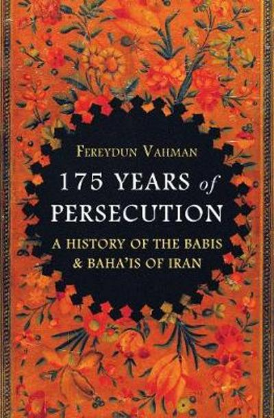 175 Years of Persecution - Fereydun Vahman