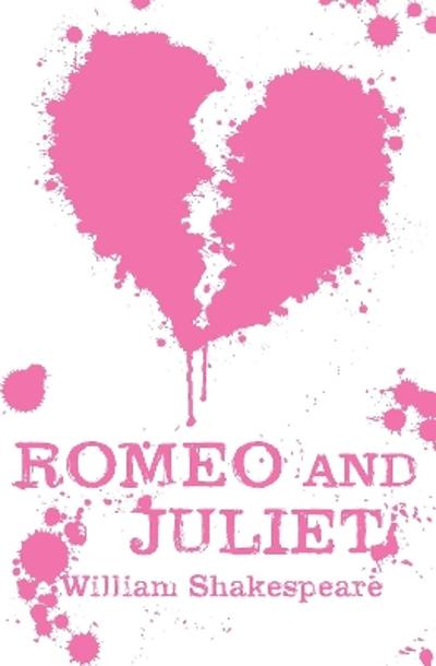 Romeo and Juliet -