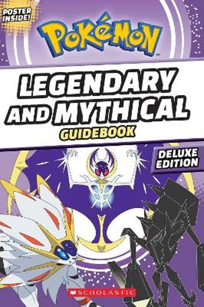 Legendary and Mythical Guidebook: Deluxe Edition - Simcha Whitehill