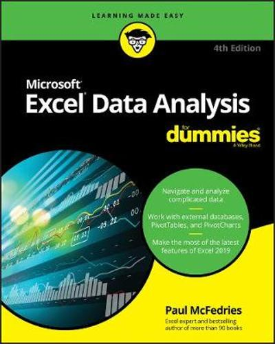 Excel Data Analysis For Dummies - Paul McFedries
