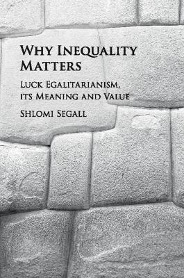 Why Inequality Matters - Shlomi Segall