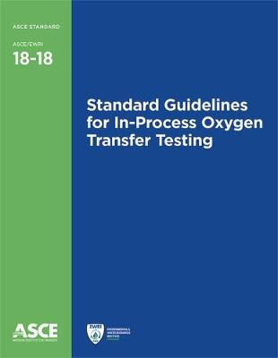 Standard Guidelines for In-Process Oxygen Transfer Testing - American Society of Civil Engineers