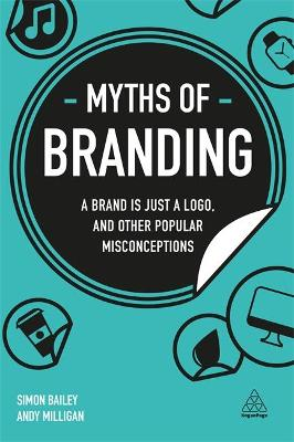 Myths of Branding - Simon Bailey