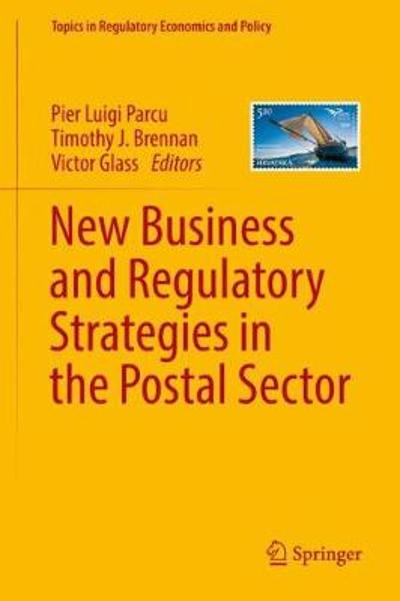 New Business and Regulatory Strategies in the Postal Sector - Pier Luigi Parcu
