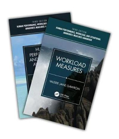 Human Performance, Workload, and Situational Awareness Measures Handbook, Third Edition - 2-Volume Set - Valerie Jane Gawron