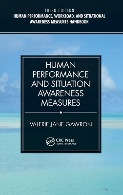 Human Performance and Situation Awareness Measures - Valerie J. Gawron
