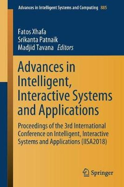 Advances in Intelligent, Interactive Systems and Applications - Fatos Xhafa