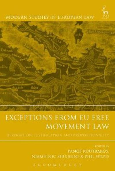 Exceptions from EU Free Movement Law - Panos Koutrakos