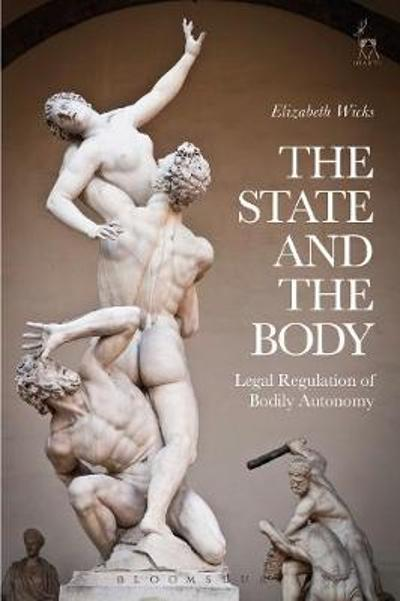 The State and the Body - Elizabeth Wicks