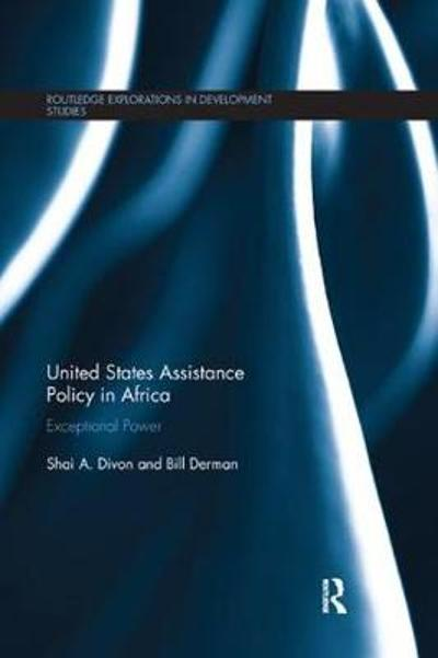 United States Assistance Policy in Africa - Shai A. Divon