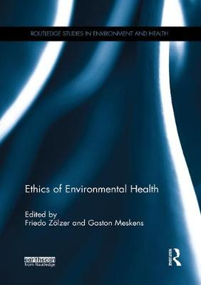 Ethics of Environmental Health - Friedo Zolzer