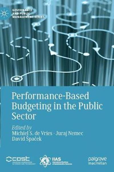 Performance-Based Budgeting in the Public Sector - Michiel S. de Vries