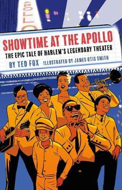 Showtime at the Apollo: Harlem's Legendary Theater - Fox Ted